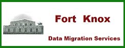 Fort Knox Data Migration Services